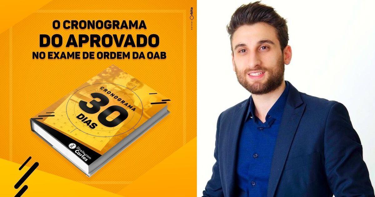 Cronograma 30 dias OAB – Direito com Carlos