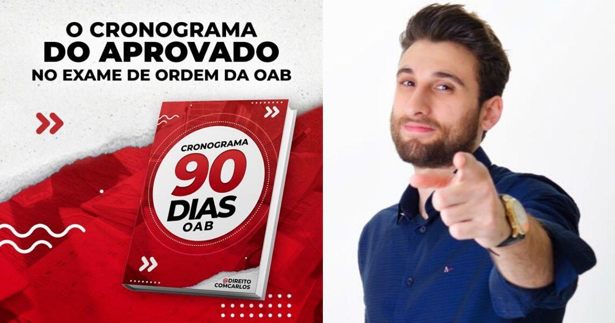 Cronograma 90 Dias OAB do Direito com Carlos