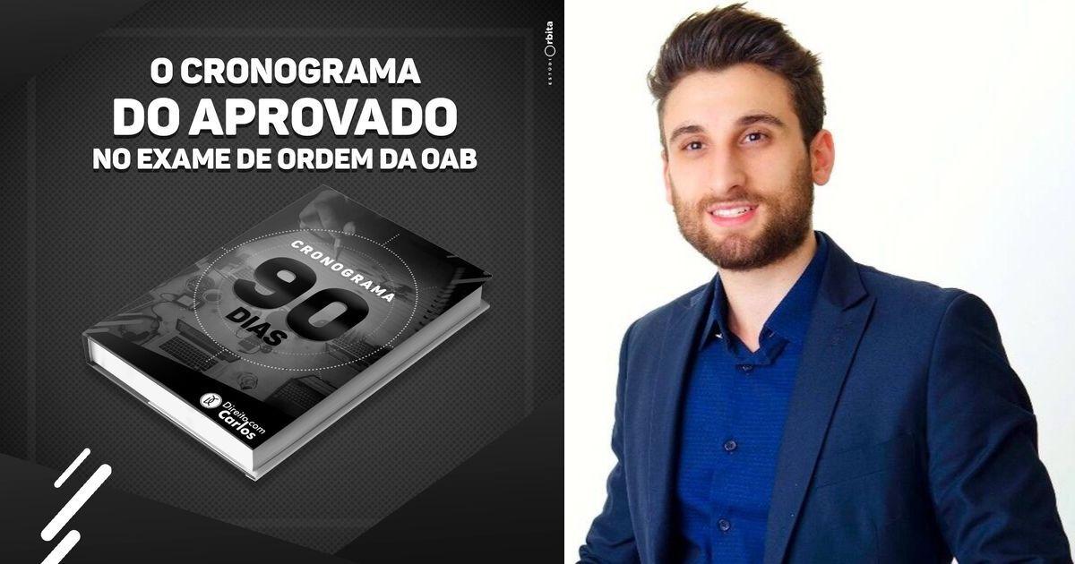 Cronograma 90 Dias OAB – Direito com Carlos