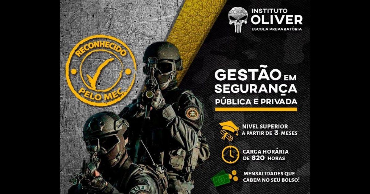 Curso Superior Sequencial de Gestão em Segurança Pública e Privada do Instituo Oliver