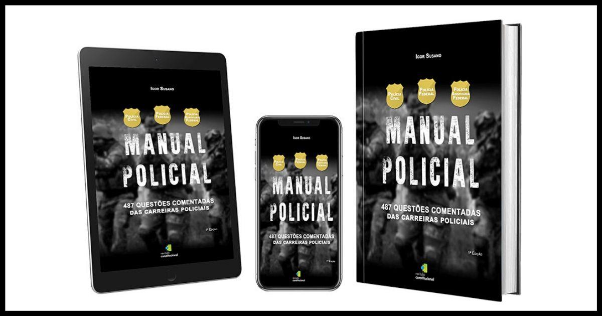 Manual Policial do Professor Igor Susano é Bom?