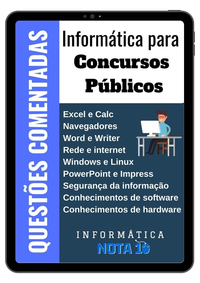 Questões de Informática para Concursos Públicos
