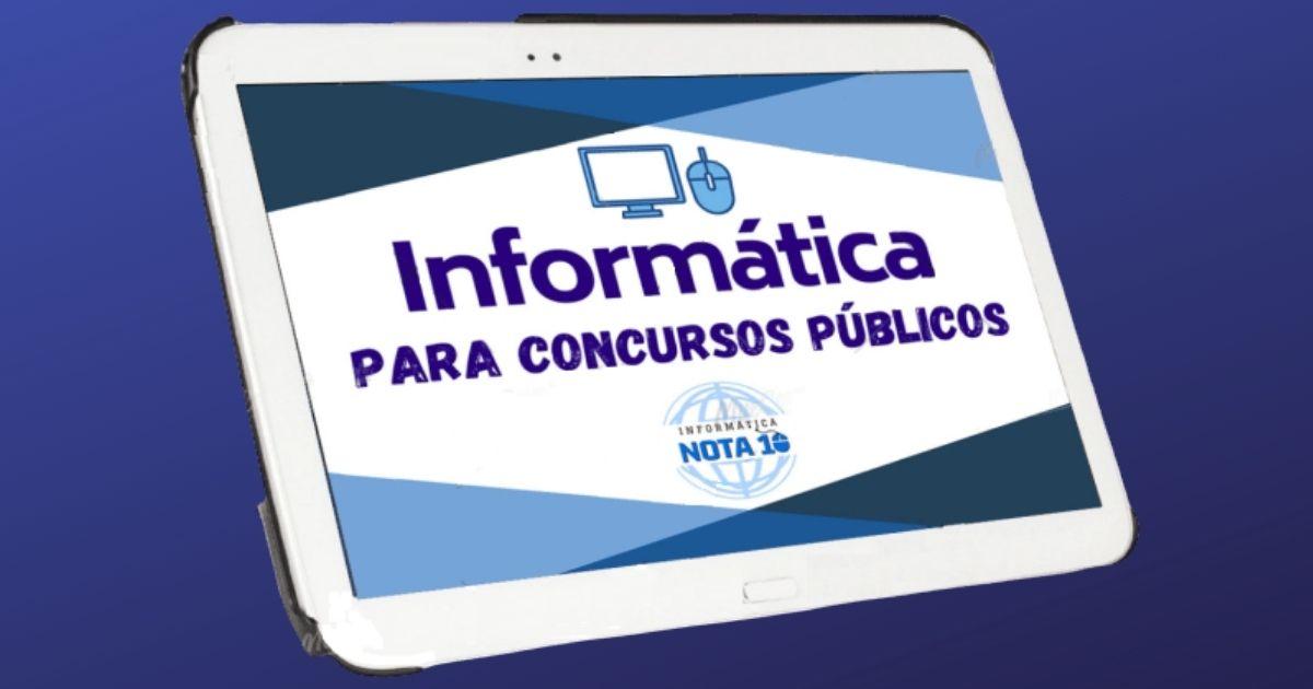 Resumos de Informática para Concursos do Informática Nota 10