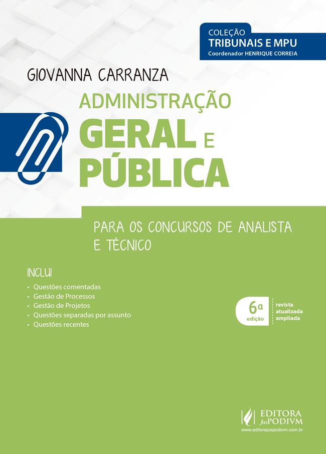 Administração Geral e Pública Para os Concursos de Analista e Técnico