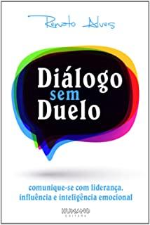 Livro Diálogo Sem Duelo