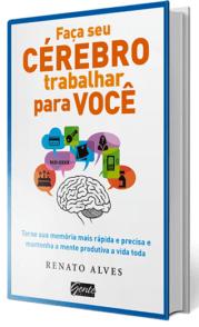 Livro Faça Seu Cérebro Trabalhar para Você