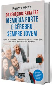 Livro Os Segredos para Ter Memória Forte e Cérebro Sempre Jovem