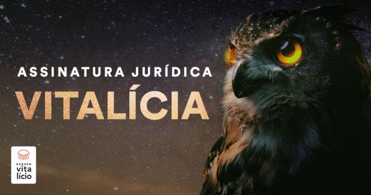 You are currently viewing Assinatura Jurídica Vitalícia Estratégia: Tire Suas Dúvida